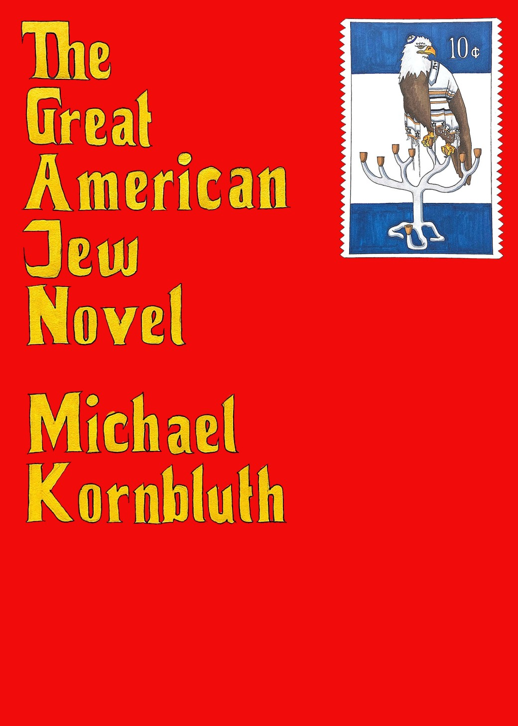 The Great American Jew Novel